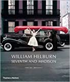 img - for William Helburn: Seventh and Madison: Mid-Century Fashion and Advertising Photography book / textbook / text book