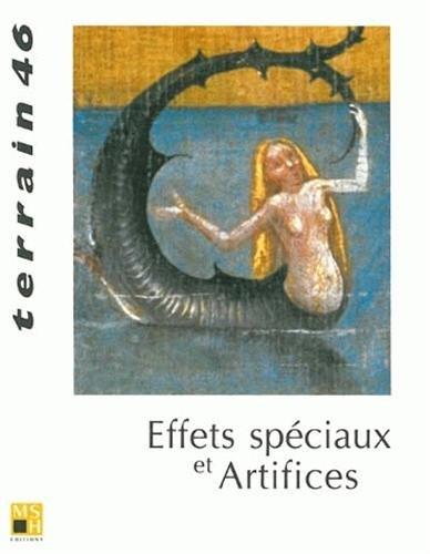 Revue Terrain, numéro 46 : Effets spéciaux et artifices