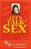 img - for Let's Talk Sex : Q & A on Sex and Relationships book / textbook / text book