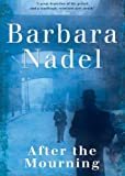 After the Mourning (0755332245) by Nadel, Barbara