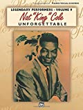 "Nat ""King"" Cole Unforgettable: Piano/Vocal/Chords (Legendary Performers)"