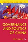 Governance and Politics of China: Third Edition (Comparative Government and Politics)