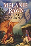 The Star Scroll: Dragon Prince #2 (0756403049) by Melanie Rawn