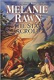The Star Scroll: Dragon Prince #2 (0756403049) by Rawn, Melanie