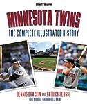 Minnesota Twins: The Complete Illustr...