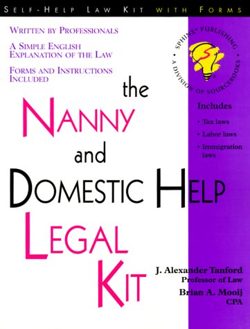 The Nanny and Domestic Help Legal Kit (Nanny & Domestic Help Legal Kit)