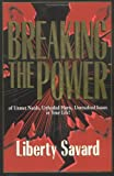 Breaking the Power: Of Unmet Needs, Unhealed Hurts, Unresolved Issues in Your Life