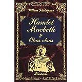 Hamlet / Macbeth Y Otras Obras (Grandes Clasicos)