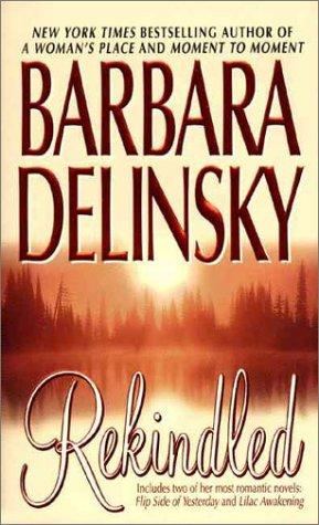Rekindled, Barbara Delinsky