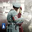 Kommandant's Girl (       UNABRIDGED) by Pam Jenoff Narrated by Rachel Botchan