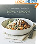 The Sprouted Kitchen Bowl and Spoon:...