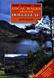 img - for Local Walks Around Dolgellan book / textbook / text book