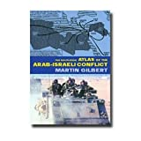 The Routledge Atlas of the Arab-Israeli Conflict (Routledge Historical Atlases) ~ Martin Gilbert