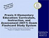 Praxis II Elementary Education: Curriculum, Instruction, and Assessment (0011) Exam Flashcard Study System: Praxis II Test Practice Questions & Review for the Praxis II: Subject Assessments