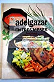 img - for Adelgazar en tres meses book / textbook / text book