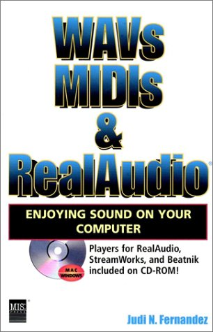 WAVs, MIDIs & RealAudio: Enjoying Sound on Your Computer