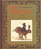 echange, troc Erlé Ferronnière, Jean-Baptiste Monge - A la recherche de Féerie, Tome 2 : La disparition