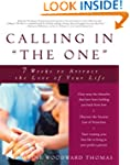 Calling in &quot;The One&quot;: 7 Weeks to Attr...