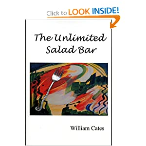 The Unlimited Salad Bar William Cates