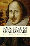 Folk-lore of Shakespeare