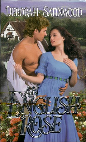 An English Rose (Zebra Historical Romance), Deborah Satinwood