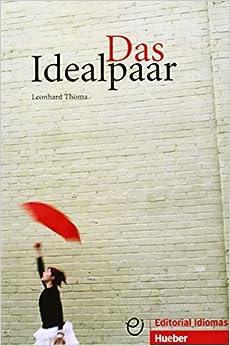 Das Idealpaar: Deutsch als Fremdsprache / Buch .pdf