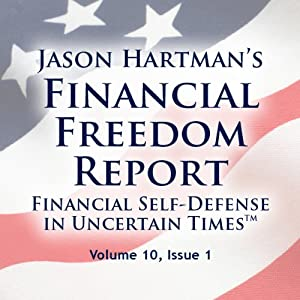 Financial Freedom Report, Volume 10, Issue 1 Audiobook