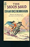 The Moon Maid (0345374053) by Edgar Rice Burroughs