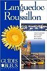 Guides bleus. Languedoc-Roussillon