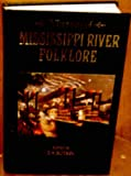 Treasury Of Mississippi River Folklore