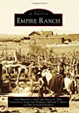 Empire Ranch (Images of America (Arcadia Publishing))