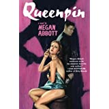 Queenpin: A Novel ~ Megan E. Abbott