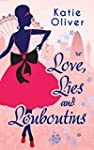 Love, Lies and Louboutins (Marrying M...