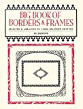 Big Book of Borders and Frames (Dover Pictorial Archive)