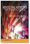 Monoclonal Antibodies The Hopeful Drugs