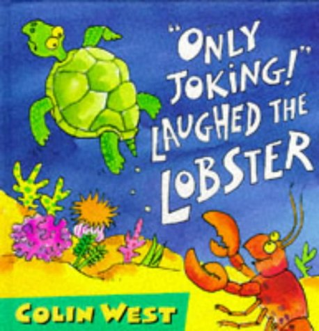 Only Joking! Laughed the Lobster (Giggle Club)