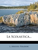 img - for La Scolastica... (Italian Edition) book / textbook / text book