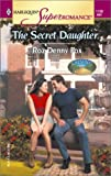 img - for The Secret Daughter: Raising Cane, Book 2 (Harlequin Superromance, No 1128) book / textbook / text book