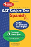 img - for SAT Subject Test : Spanish (SAT PSAT ACT (College Admission) Prep) book / textbook / text book
