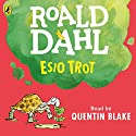 Esio Trot Audiobook by Roald Dahl Narrated by Quentin Blake
