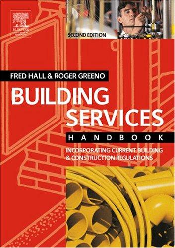 Building Services Handbook, Second Edition