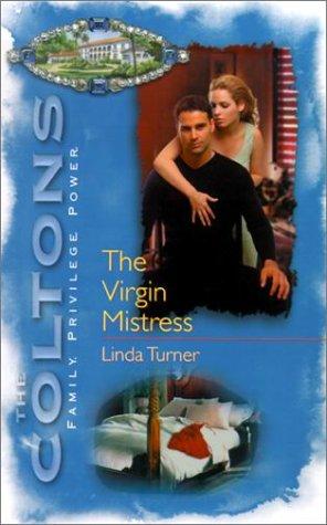Virgin Mistress (The Coltons), LINDA TURNER