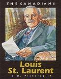 Louis St Laurent: Revised