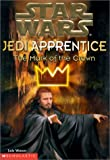 "The Mark of the Crown ( "" Star Wars "" Jedi Apprentice) (0439014484) by Watson, Jude"