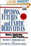 Options, Futures, and Exotic Derivati...