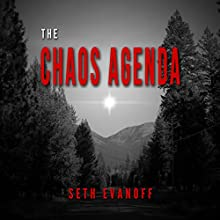 The Chaos Agenda (       UNABRIDGED) by Seth Evanoff Narrated by Matt Sager