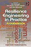 img - for Resilience Engineering in Practice (Ashgate Studies in Resilience Engineering) book / textbook / text book