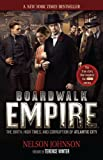 img - for Boardwalk Empire: The Birth, High Times, and Corruption of Atlantic City book / textbook / text book
