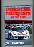 img - for Porsche racing cars of the 70s book / textbook / text book