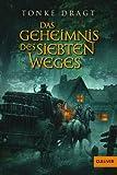 Das Geheimnis des siebten Weges: Abenteuer-Roman (Gulliver)